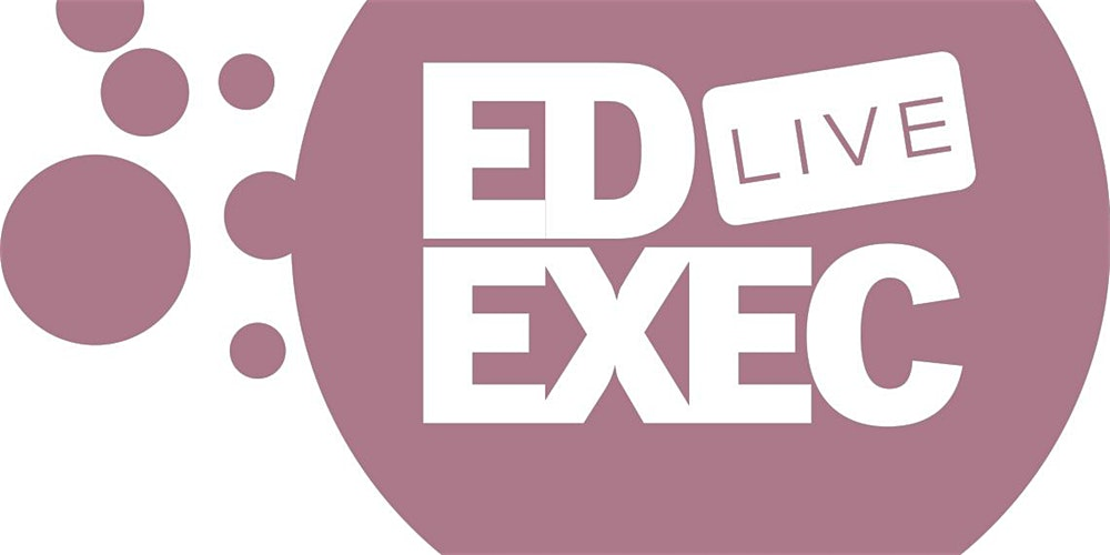 EdExec LIVE 2020